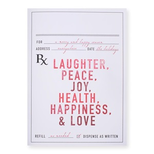 Prescription for Happiness Deluxe Greeting Card