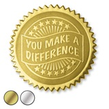 You Make a Difference Deluxe Embossed Foil Seals