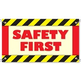 Safety First Vinyl Banners