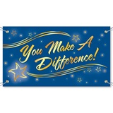 You Make A Difference Vinyl Banners