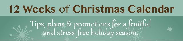12 Weeks of Christmas Planning Tips & Promotions