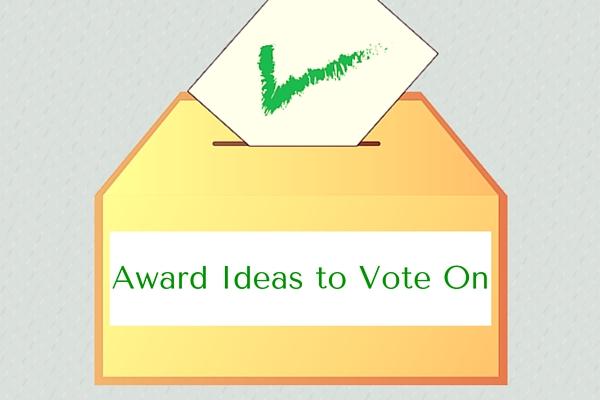 Award Ideas to Vote On
