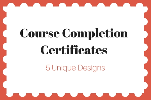 Course Completion Certificates